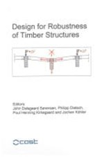 Design for Robustness of Timber Structures | auteur onbekend |