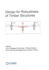 Design for Robustness of Timber Structures