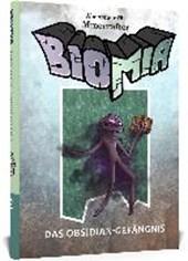 BIOMIA - Abenteuer für Minecraft Spieler. Das Obsidian-Gefängnis