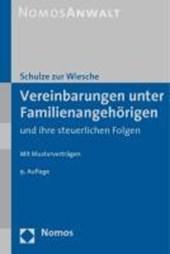 Vereinbarungen unter Familienangehörigen und ihre steuerlichen Folgen