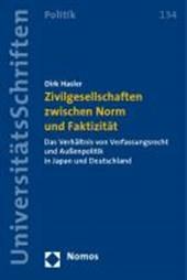 Zivilgesellschaften zwischen Norm und Faktizität