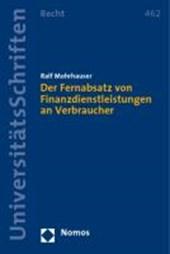 Der Fernabsatz von Finanzdienstleistungen an Verbraucher