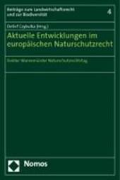 Aktuelle Umsetzung im europäischen Naturschutzrecht