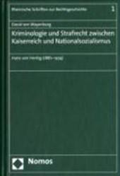 Kriminologie und Strafrecht zwischen Kaiserreich und Nationalsozialismus