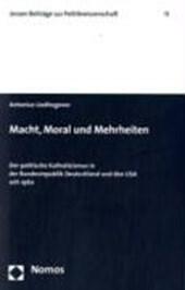 Macht, Moral und Mehrheiten