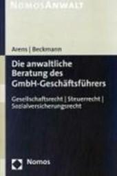 Die anwaltliche Beratung des GmbH-Geschäftführers