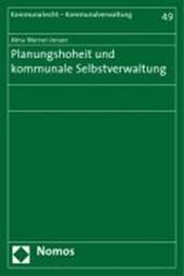 Planungshoheit und kommunale Selbstverwaltung