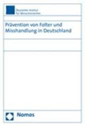 Prävention von Folter und Misshandlung in Deutschland