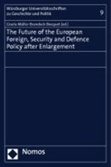 The Future of the European Foreign, Security and Defence Policy after Enlargement | auteur onbekend |