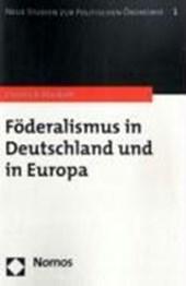 Föderalismus in Deutschland und in Europa