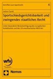 Sportschiedsgerichtsbarkeit und zwingendes staatliches Recht