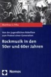 Rockmusik in den 50er und 60er Jahren
