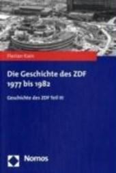 Die Geschichte des ZDF 1977 bis