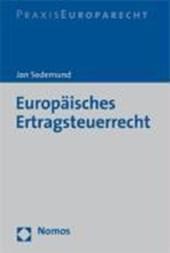 Europäisches Ertragssteuerrecht
