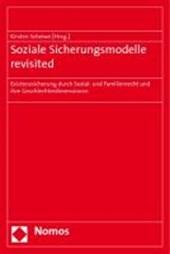 Soziale Sicherungsmodelle revisited