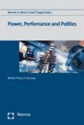 Power, Performance and Politics
