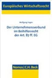 Der Unternehmensverbund im Beihilfenrecht der Art. 87 ff. EG