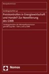 Preiskontrollen in Energiewirtschaft und Handel? Zur Novellierung des GWB