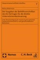 Die Vorgaben der Beihilfevorschriften des EG-Vertrages für die direkte Unternehmensbesteuerung