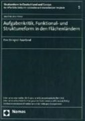 Aufgabenkritik, Funktional- und Strukturreform in den Flächenländern