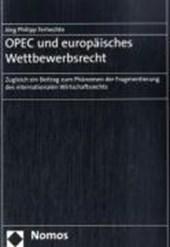 OPEC und europäisches Wettbewerbsrecht