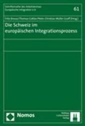 Die Schweiz im europäischen Integrationsprozess