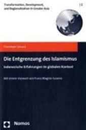 Die Entgrenzung des Islamismus