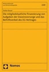 Die mitgliedstaatliche Finanzierung von Aufgaben der Daseinsvorsorge und das Beihilfeverbot des EG-Vertrages