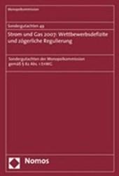 Sondergutachten 49. Strom und Gas 2007: Wettbewerbsdefizite und zögerliche Regulierung