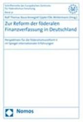 Zur Reform der föderalen Finanzverfassung in Deutschland