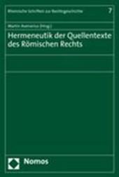 Hermeneutik der Quellentexte des Römischen Rechts