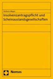 Insolvenzantragspflicht und Scheinauslandsgesellschaften