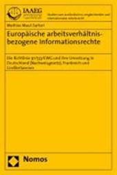 Europäische arbeitsverhältnisbezogene Informationsrechte