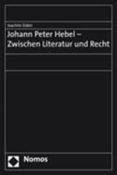 Johann Peter Hebel - Zwischen Literatur und Recht