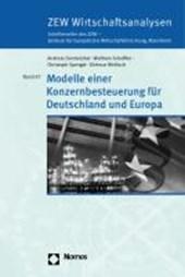 Modelle einer Konzernbesteuerung für Deutschland und Europa