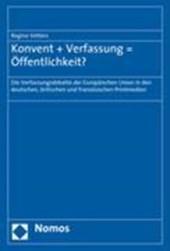Konvent + Verfassung = Öffentlichkeit?