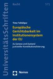 Europäische Gerichtsbarkeit im Institutionensystem der EU