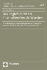 Das Regressrecht bei internationalen Lieferketten | Dominik Kölmel |
