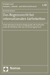 Das Regressrecht bei internationalen Lieferketten