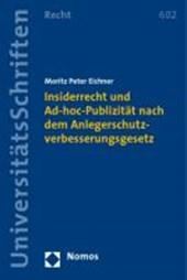 Insiderrecht und Ad-hoc-Publizität nach dem Anlegerschutzverbesserungsgesetz