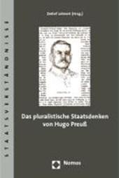 Das pluralistische Staatsdenken von Hugo Preuß