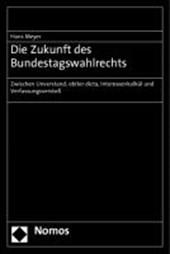 Die Zukunft des Bundestagswahlrechts