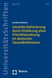 Gerechte Rationierung durch Einführung einer Prioritätensetzung im deutschen Gesundheitswesen