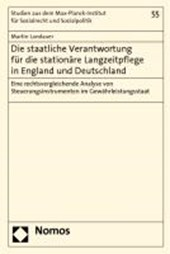 Die staatliche Verantwortung für die stationäre Langzeitpflege in England und Deutschland
