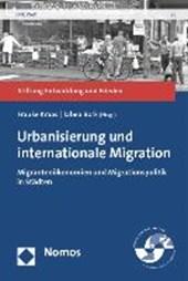 Urbanisierung und internationale Migration