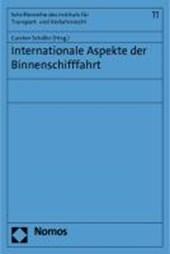 Internationale Aspekte der Binnenschifffahrt