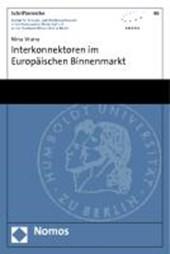 Interkonnektoren im Europäischen Binnenmarkt