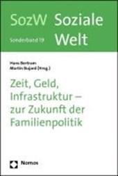 Zeit, Geld, Infrastruktur - zur Zukunft der Familienpolitik