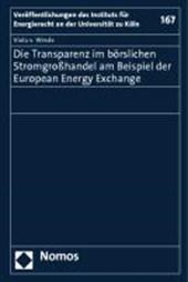 Die Transparenz im börslichen Stromgroßhandel am Beispiel der European Energy Exchange