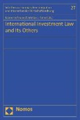 International Investment Law and Its Others | auteur onbekend |
